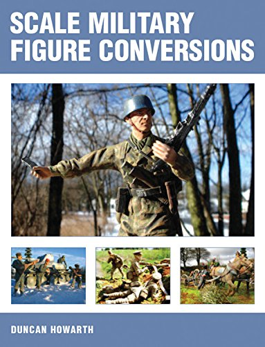 Scale Military Figure Conversions por Duncan Howarth