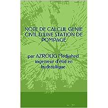 NOTE DE CALCUL GENIE CIVIL D'UNE STATION DE POMPAGE   par AZROUG Medjahed ingenieur d'état en hydraulique (ETUDE D'ALIMENTATION EN  EAU POTABLE ETUDE DE CAS t. 1)