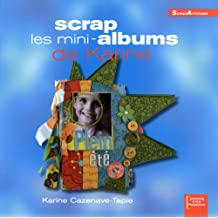 Scrap les mini-albums de Karine