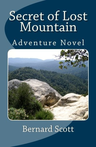 Secret of Lost Mountain: A Tale for Imaginations of All Ages