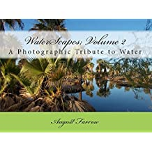 WaterScapes: Volume 2: A Photographic Tribute to Water
