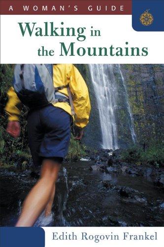 Ebooks Walking in the Mountains: A Woman's Guide Descargar Epub