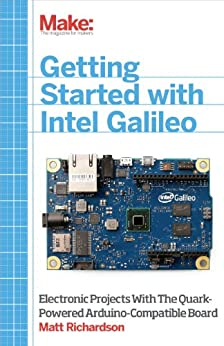 Getting Started with Intel Galileo par [Richardson, Matt]