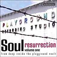 Soul Resurrection: the Playground Series Vol. 1