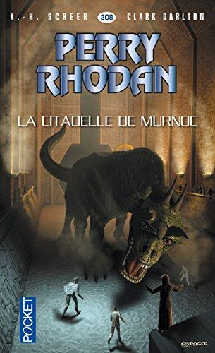 Télécharger en ligne Perry Rhodan n°308 - La Citadelle de Murnoc pdf, epub ebook