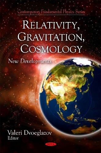 Relativity, Gravitation, & Cosmology: New Developments (Contemporary Fundamental Physics Series)