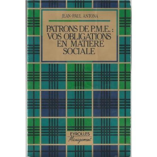 Patrons de PME, vos obligations en matière sociale (Collection Eyrolles management)