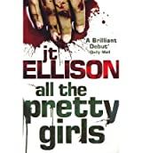 All the Pretty Girls (A Taylor Jackson Thriller) (Paperback) - Common