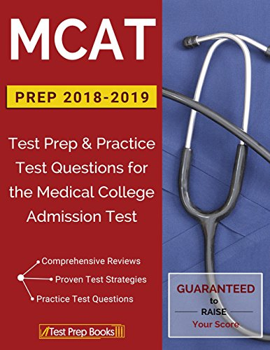 MCAT Prep 2018-2019: Test Prep & Practice Test Questions for the Medical College Admission Test (College Akademiker)