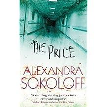 The Price by Alexandra Sokoloff (2010-08-01)