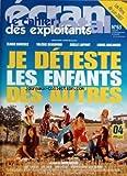 CAHIER DES EXPLOITANTS [No 63] du 10/05/2007 - LES FILMS DE JUIN 2007 - JE DESTESTE LES ENFANTS DES AUTRES - CAROLINE ADRIAN ET ANTOINE REIN - AVEC ELODIE BOUCHEZ - VALERIE BENGUIGUI - AXELLE LAFFONT - LIONEL ABELANSKI - ARIE ELMALEN - ERIC SAVIN - ANNE FASSIO - JOSEPH MALERBA ET JULIE DE BONA - UN FILM DE ANNE FASSIO