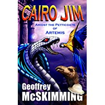 Cairo Jim Amidst the Petticoats of Artemis: A Turkish Tale of Treachery (The Cairo Jim Chronicles Book 7) (English Edition)