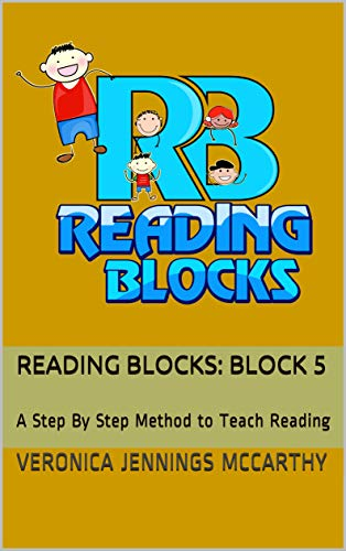 Reading Blocks: Block 5: A Step By Step Method to Teach Reading (English Edition)