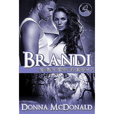 Brandi (Ariel: Nano Wolves Book 2) (English Edition)