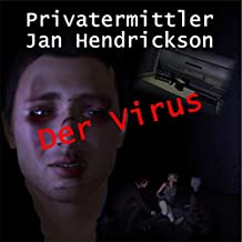 Der Virus (Privatermittler Jan Hendrickson)