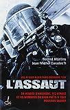 L'assaut - Vol AF 8969 Alger-Paris D?cembre 1994: 54 heures d'angoisse, 173 otages et 45 membres du GIGN... by ROLAND MONTINS (May 01,2010)