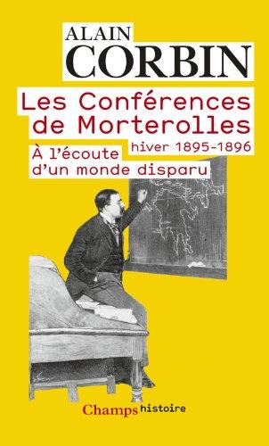 Les Conférences de Morterolles: Hiver 1895-1896 : À l'écoute d'un monde disparu