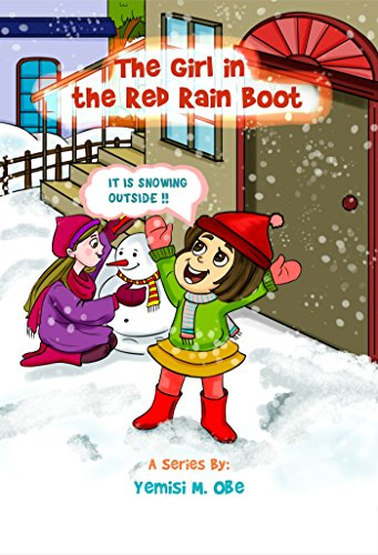 The Girl in the Red Rain Boot: It Is Snowing Outside (English Edition) Love Rain Boot
