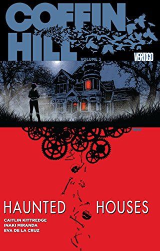 Coffin Hill Vol. 3: Haunted Houses