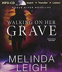 Walking on Her Grave (Rogue River Novella) by Melinda Leigh (2015-10-27)