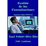 Gestión de las Comunicaciones - PMP V5 (Apuntes sobre PMP v5 nº 7)