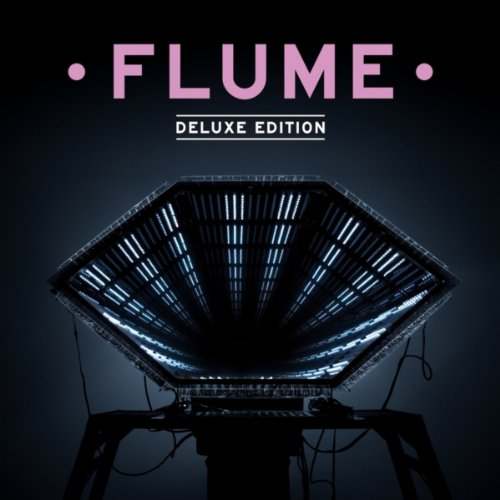 Flume: Deluxe Edition [Explicit]