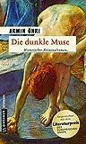 Die dunkle Muse (Historische Romane im GMEINER-Verlag)