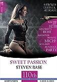 Rache ist süß-Auf Geschäftsreise-Schlampe-Benutz mich!-Hannover-Auszugsparty: 6 Storys in einer Ausgabe (Sweet Passion 18)