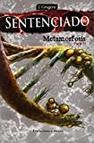 Sentenciado: Metamorfosis, parte II