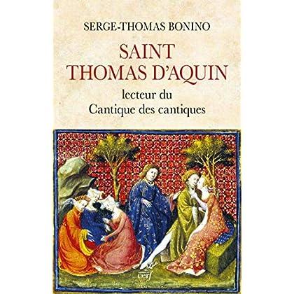Saint Thomas d'Aquin - Lecteur du Cantique des cantiques
