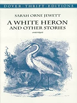 a review of the story a white heron The fine, sensitive illustrations by a caldecott winner constitute a perfect complement for one of sarah orne jewett's stories sylvia, a child of the woods, is tormented when she meets a kind ornithologist.