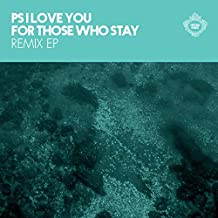 For Those Who Stay Remix EP