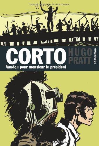 Corto, Tome 11 : Vaudou pour Monsieur le Président