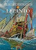Die Gro?en Seeschlachten: Band 3: Lepanto