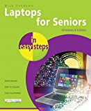 Laptops for Seniors in easy steps - Windows 10 Creators Update Edition