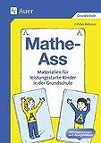 Mathe-Ass: Materialien für leistungsstarke Kinder in der Grundschule, Kopiervorlagen und Lösungsblättern (3. und 4. Klasse)