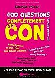 400 questions complètement à la con (et aucune réponse): + de 400 questions que tout le monde se pose