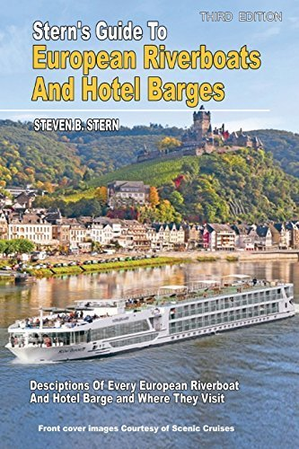 sterns-guide-to-european-riverboats-and-hotel-barges-bw-by-steven-b-stern-2015-01-15