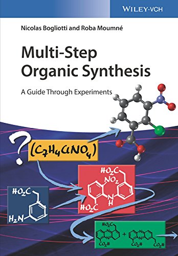Multi-Step Organic Synthesis: A Guide Through Experiments (English Edition)
