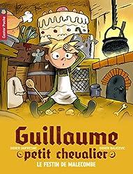 Guillaume petit chevalier, Tome 5 : Le festin de Malecombe