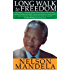 Long Walk To Freedom (Abacus 40th Anniversary) (English Edition)