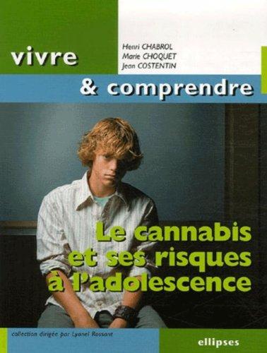 Le cannabis et ses risques  l'adolescence