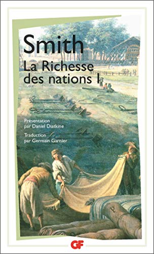 La Richesse des nations. Tome I par Adam Smith