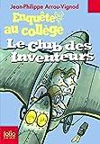 Enquête au collège, 6:Le club des inventeurs