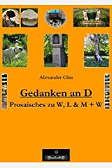 Brosabroschürla / Gedanken an D: Prosaisches zu W, L & M + W Broschüre