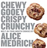 Chewy Gooey Crispy Crunchy Melt-In-Your-Mouth Cookies[CHEWY GOOEY CRISPY CRUNCHY MEL][Paperback]