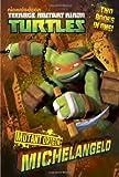 Mutant Origin: Michelangelo/Raphael (Teenage Mutant Ninja Turtles) (Junior Novel)