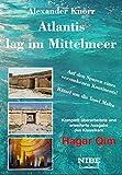 Atlantis lag im Mittelmeer - Alexander Knörr