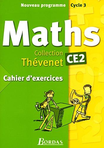 Cahier d'exercices Thévenet 2004 : Mathématiques, CE2