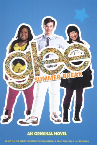 Glee: Summer Break (Brad Falchuk)